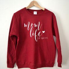 Personalized Mom Life Sweatshirt // Custom Sweatshirt, Mom SweatShirt, Mother's Day Gift, Baby Shower gift, Mom to be Shirt, New Mom Gift