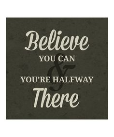 Another great find on #zulily! 'Believe You Can' Print #zulilyfinds