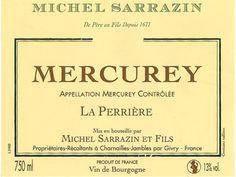 Mercurey 2011 La Perrière de Michel Sarrazin et Fils