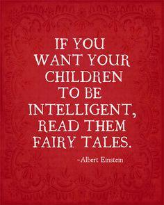 Einstein quote urging the reading of fairy tales to children