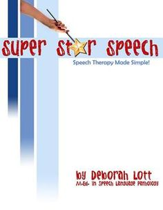 The Super Star Speech  materials have been designed by a speech-language-pathologist to assist parents in helping their children achieve developmentally appropriate speech and to provide some of the necessary resources to do speech therapy at home.