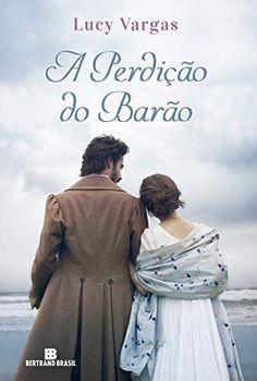 To minha homens de roterd livro 3 livros mangs e gibis bertrand brasil lanar em setembro a perdio do baro de lucy vargas cantinho fandeluxe Images