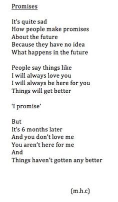 Empty promises are so easy to say. Better to just say nothing at all.
