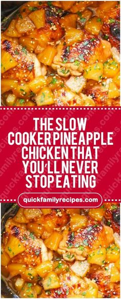 The Slow Cooker Pineapple Chicken. For recipe go to www.quickfamilyrecipes.com