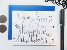 Items similar to Birthday Card - Happy Birthday Card - Calligraphy Birthday Card - Birthday Card For Her- Wishing You The Happiest of Birthdays - SImple Card on Etsy Birthday Presents For Dad, Birthday Cards For Her, Happy Birthday Greeting Card, Birthday Gifts For Girlfriend, Friend Birthday, Card Birthday, Birthday Bash, Birthday Wishes, Birthday Parties