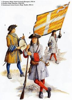 Drummer Regiment Saint-Germaine-Beauprè, Fusilier Regiment Montluc and Lieutenant Colorbearer Regiment Maillé, 1702-1714, (artist unknown). Help eliminate poor pinning! If you know the artist and can supply a link, please update this pin. Thank you!