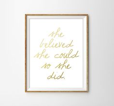 She believed she could so she did Faux Gold Foil Typography Print. Minimalist Wall Art. Modern Home Decor. Inspirational Print. Motivational