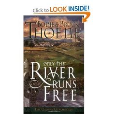 Only the River Runs Free (Galway Chronicles, Book 1) by Brodie & Brock Theone