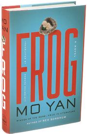 Review: In Mo Yan's 'Frog,' a Chinese Abortionist Embodies State Power - NYTimes.com