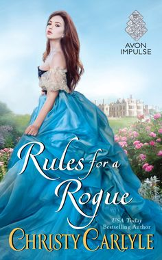Télécharger ou Lire en Ligne Rules for a Rogue Livre Gratuit PDF/ePub - Christy Carlyle, Kit Ruthven's Rules (for Rogues) Love freely but guard your heart, no matter how tempting the invader. Historical Romance Books, Historical Fiction, Romance Novels, British Costume, Guard Your Heart, Rogues, Ball Gowns, Aurora Sleeping Beauty, Collection