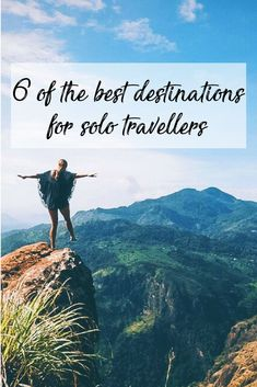 6 of the Best Destinations for Solo Travellers