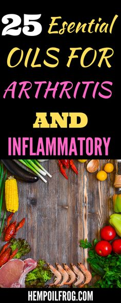 25 Essential Oils For Arthritis & Inflammatory Orange Essential Oil, Best Essential Oils, Cbd Extract, Esential Oils, Cool Plants, Hemp Oil, Natural Flavors, Arthritis, Natural Remedies