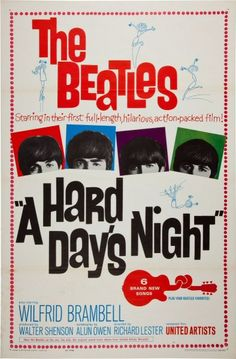 "Beatles: ""A Hard Day's Night"" Movie Poster  (United Artists, 1964)   My sister and I have seen this movie so many times and still love it. So many memories of Beatlemania ♥"
