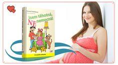 JSEM TEHOTNA NE NEMOCNA   Nové knihy IFP Publishing