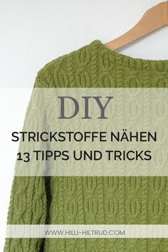 Sewing Knitting 13 Tips and Tricks Hilli Hiltrud Sewing Patterns Free, Free Sewing, Hand Sewing, Knitting Patterns, Techniques Couture, Sewing Techniques, Sewing Hacks, Sewing Tutorials, Sewing Tips