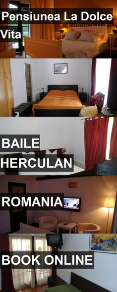 Hotel Pensiunea La Dolce Vita in Baile Herculan, Romania. For more information, photos, reviews and best prices please follow the link. #Romania #BaileHerculan #travel #vacation #hotel