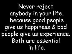 never+rejext+anybody+in+your+life.jpg 640×480 pixels