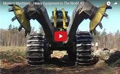 Modern Machines - Heavy Equipment in The World