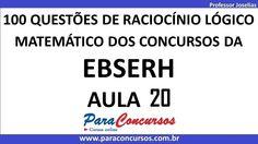 Questão 20 de 100 – Curso de 100 Questões Raciocínio Lógico da EBSERH.  ...