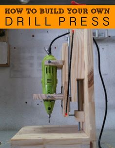 How To Build Your Own Drill Press For $20 | http://homestead-and-survival.com/how-to-build-your-own-drill-press-for-20/