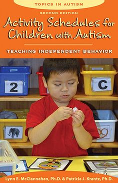 Activity Schedules for Children with Autism. Second edition