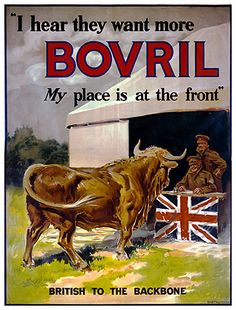 WWI - Food Propaganda - British to the Backnone - I hear they want more Bovril