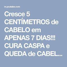 Cresce 5 CENTÍMETROS de CABELO em APENAS 7 DIAS!!! CURA CASPA e QUEDA de CABELO. - YouTube
