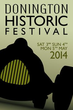 2014, Donington Historic Festival, May 3-5 #poster #classiccars