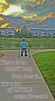 October is Spina Bifida awareness month. My son, pictured here, has it but won't let it stop him. I added this fitting quote to this beautiful picture of him using his walker for one of the first times.