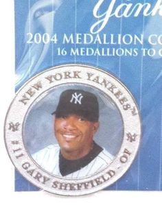 NY YANKEES GARY SHEFFIELD #11 ~ 2004 MEDALLION , COLLECTIBLE SEALED~FOR DAD New York Yankees Baseball, Ny Yankees, West Babylon, Reggie Jackson, New York Post, Over The Years, Seal, Dads