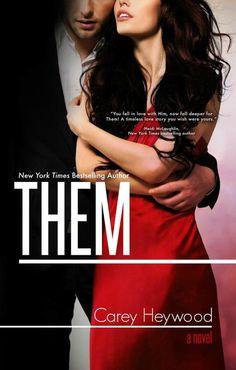 Release Blitz: Them by Carey Heywood