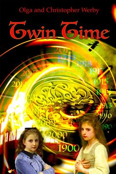 Twin Time by [Werby, Christopher, Werby, Olga] Sci Fi Books, My Books, Book Buyers, Identical Twins, Science Fiction Books, Once In A Lifetime, Twin Sisters, Travel Themes, Time Travel