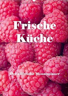 Frische Küche - Der hilfreiche Monatsplaner / Planer (Wandkalender 2016 DIN A2 hoch): Kunstvoll zubereitete Speisen und frische Zutaten bilden die ... (Planer, 14 Seiten) (CALVENDO Lifestyle) von Angelika Stern http://www.amazon.de/dp/3664409647/ref=cm_sw_r_pi_dp_-Cmiwb01N8E8A