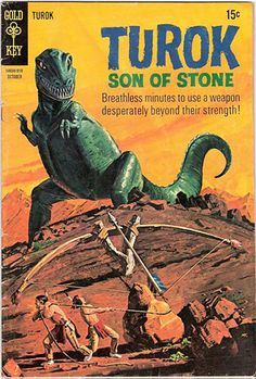 "Turok: Son of Stone, published by Gold Key Comics from 1956 to 1982. #1 issue...Turok along with his brother Andar, became trapped in an isolated valley populated by dinosaurs, which they refer to in general as ""hoppers"", ""monsters"" and more often than not beginning in Dell issue number 9, page 35 as ""honkers"".  I LOVED this comic book growing up.  They had poisoned-tipped arrows to defend themselves."