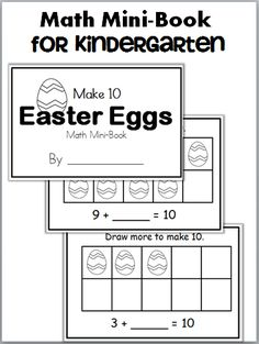 Free Make 10 Mini-Book for Easter Color and complete each page in this mini book to show the many ways to make Students count the eggs in each ten frame and draw more eggs to make a total of Numbers Kindergarten, Kindergarten Worksheets, Kindergarten Activities, Easter Activities, Easter Worksheets, Spring Activities, Printable Worksheets, Preschool Crafts, Easter Books