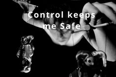 Do you have an Inherent Need for Control? – Healing Wounds Together
