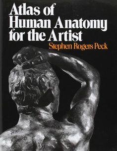 Atlas of Human Anatomy for the Artist by Stephen Rogers Peck,http://www.amazon.com/dp/0195030958/ref=cm_sw_r_pi_dp_nWTGtb1QSK758YGM