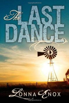 """""""The Last Dance"""" Review!  """"This book was given to me as a gift & had me hooked from the first page through the end. I loved it so much, that I ordered it as a gift for my mother, sister & a friend. I love the SW flair and the main character and her relationships in a new, small town. This book is well-written & will keep you guessing until the reveal! I can't wait to see more from her!"""" -  Laura Miranda…"""