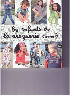 les enfants de la droguerie 3 Knitting Books, Crochet Books, Knitting For Kids, Baby Knitting, Knit Crochet, Knitting Magazine, Crochet Magazine, Needlework, Knitting Patterns