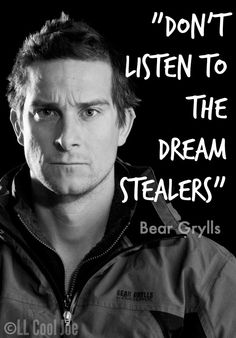 Bear Grylls // Thats powerful // Encouraging and inspiring. Meaningful Quotes, Inspirational Quotes, Motivational, Man Vs Wild, Bear Grylls Survival, May Quotes, Im A Survivor, Gentleman Quotes, My Life Style
