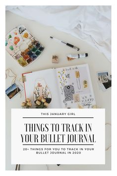 20+ Things To Track in Your Bullet Journal - This January Girl