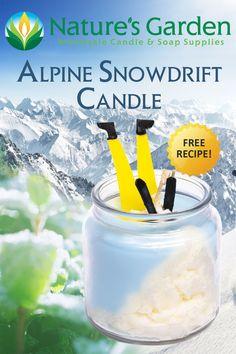Alpine Snowdrift Candle Recipe by Natures Garden.