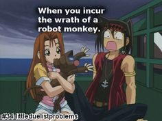 When you incur the wrath of a robot monkey......Hey......Isn't that...Tristen!?!?