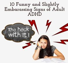 Perhaps you have Adult ADHD and it's wreaking havoc on your life.you can likely relate to some of these habits and symtpoms. Adhd Funny, Adhd Humor, Adhd Quotes, Adhd Signs, Adhd Help, Adhd Brain, Adhd Strategies, Adhd And Autism, Adult Adhd