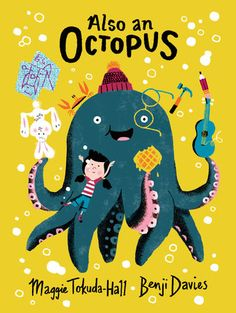 Buy Also an Octopus by Maggie Tokuda-Hall at Mighty Ape NZ. Every story starts with nothing, so . why not an octopus who wants to fly in a spaceship? A delightfully meta picture book that will set imagination. Book Cover Design, Book Design, Up Book, Children's Book Illustration, Illustration Children, Cute Bunny, Childrens Books, Kid Books, Story Books