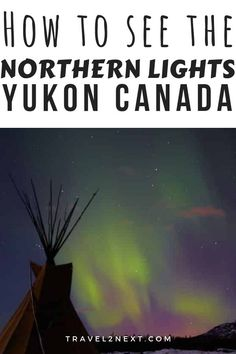 Look up into the night's sky in Canada's Yukon Territory and there's a chance you'll see the Aurora Borealis lighting up the night's sky with shimmering shades of green, blue, red and yellow. Ski Canada, Canada Travel, Yukon Canada, Yukon Territory, See The Northern Lights, Beautiful Sky, Where To Go, Cool Places To Visit, Travel Inspiration