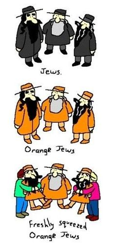"""Hitler didn't say """"I hate Jews"""" he said """"I hate juice"""" ...this just further explains my theory."""