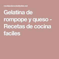 Gelatina de rompope y queso - Recetas de cocina faciles