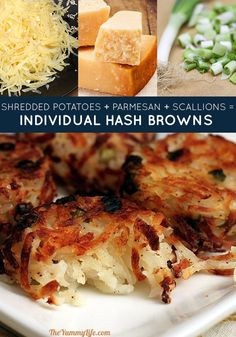 shredded potatoes + parmesan + scallions = individual hash brown cups. Cooking the potatoes in a muffin tin is a cute, easy way to serve them for a large group. Get the recipe. |   Three-Ingredient Recipe