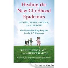I seriously can't put this book down!!! Healing the New Childhood Epidemics: Autism, ADHD, Asthma, and Allergies: The Groundbreaking Program for the 4-A Disorders